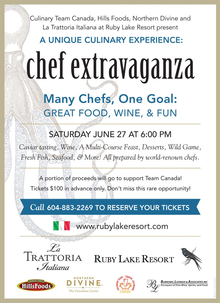 Chef Extravaganza! World renown chefs Sat June 27th at Ruby Lake Resort & Italian Restaurant​. Get your tickets now!