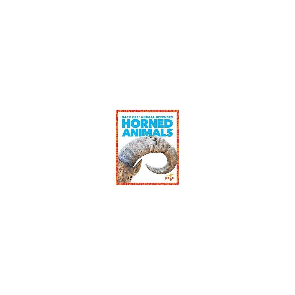 Horned Animals ( Back Off! Animal Defenses) (Hardcover)
