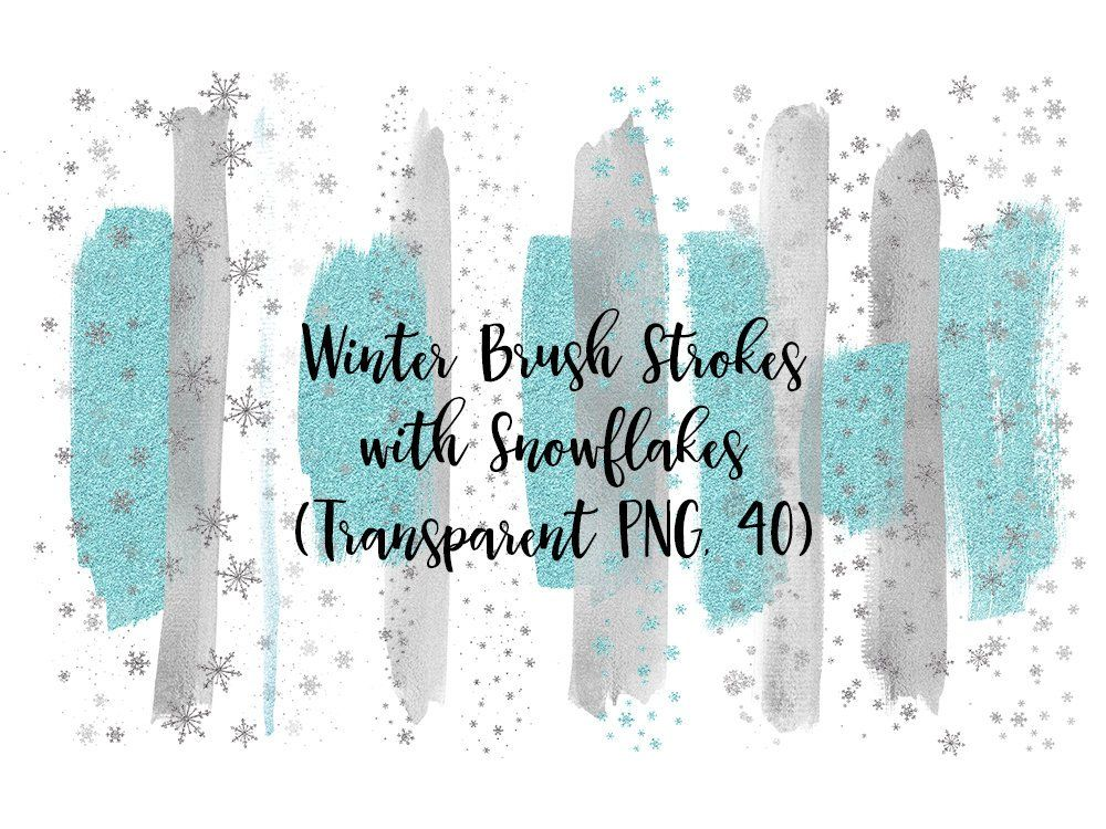 Winter Brush Strokes With Snowflakes Silver Foil Brush Etsy Clip Art Brush Stroke Art Brush Strokes