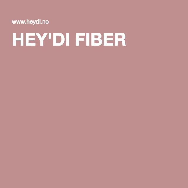 HEY'DI FIBER