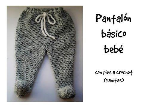 Pantalon Basico Bebe Con Pies Ranitas 1ª Parte Tutorial Canastilla Youtube Ropa Tejida Para Bebe Pantalones Bebe Ropa Para Bebe De Ganchillo