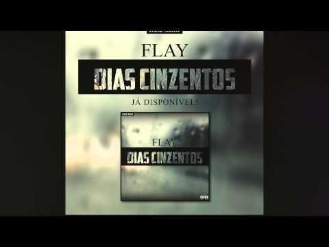 Flay-Dias Cinzentos - YouTube