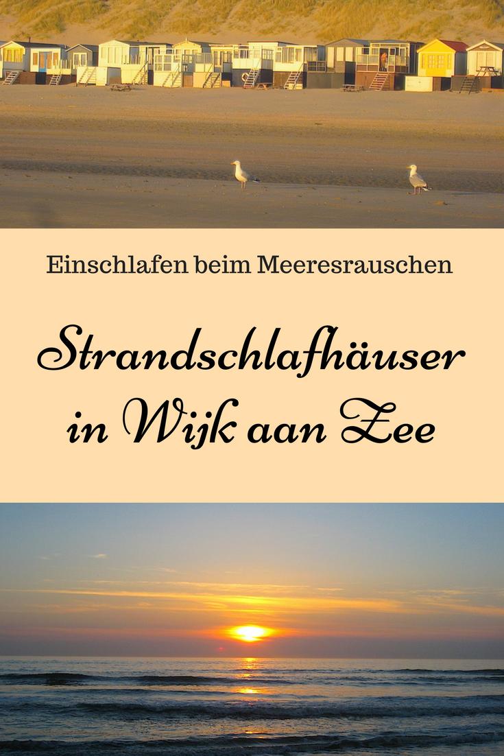 Von der Brandung geweckt – Strandschlafhäuser in Holland ...