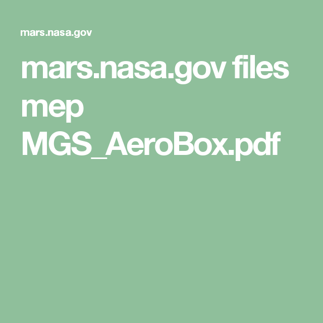 mars.nasa.gov files mep MGS_AeroBox.pdf