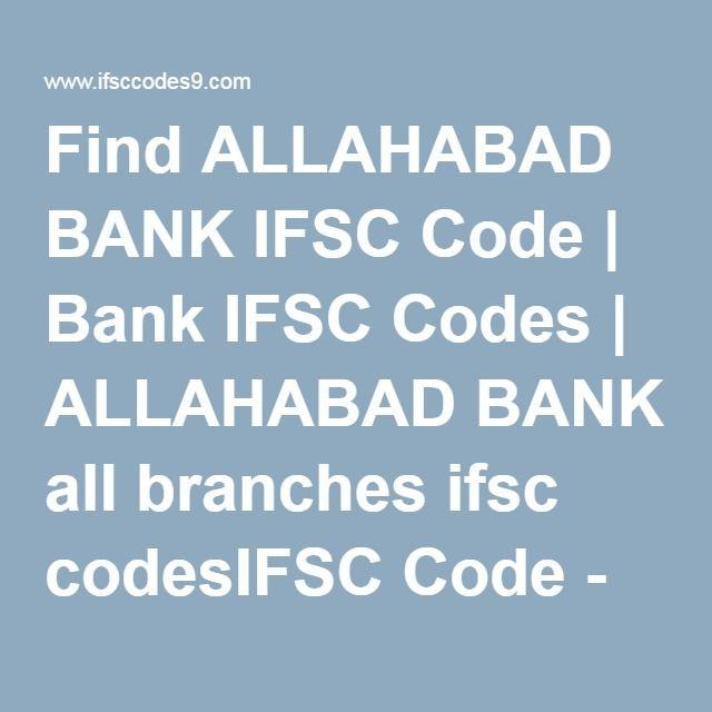 Find Allahabad Bank Ifsc Code Bank Ifsc Codes Allahabad Bank All