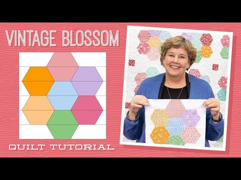 Make A Vintage Blossom Quilt With Jenny Doan Of Missouri Star
