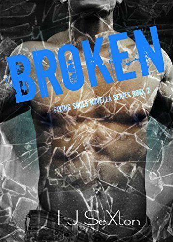 BROKEN (Fixing Souls Series Book 2)