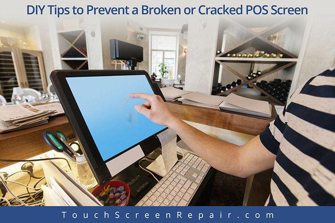 DIY Tips to Prevent a Broken or Cracked POS Screen