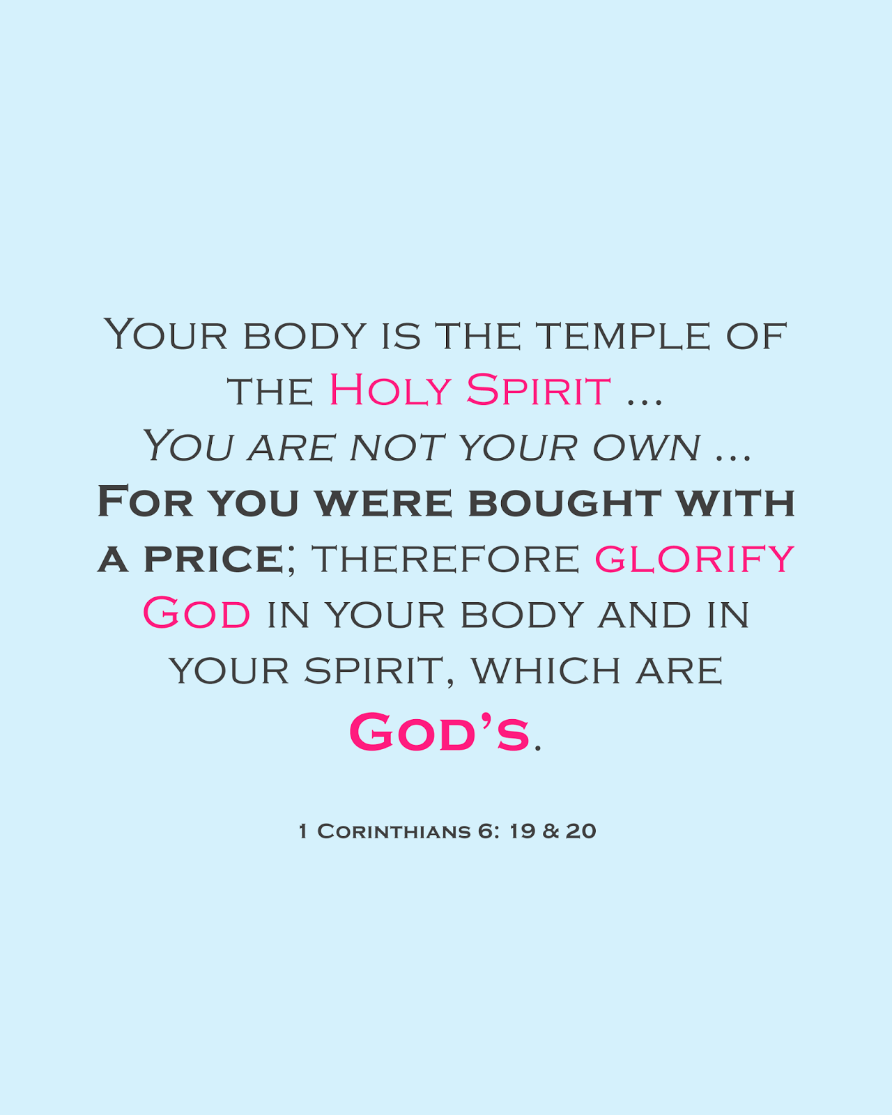 how to love your body in christ 1 corinthians 6 19 20 bodyimage