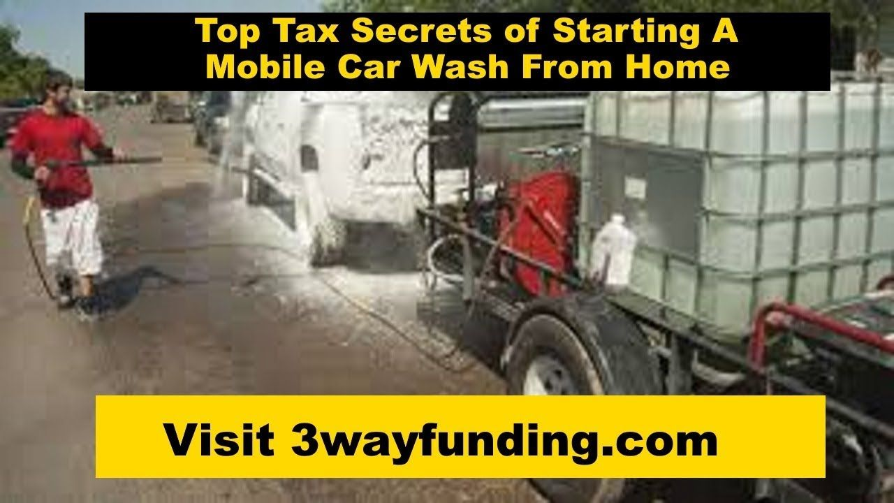Top 8 Tax Benefits Of Starting A Mobile Car Wash Service