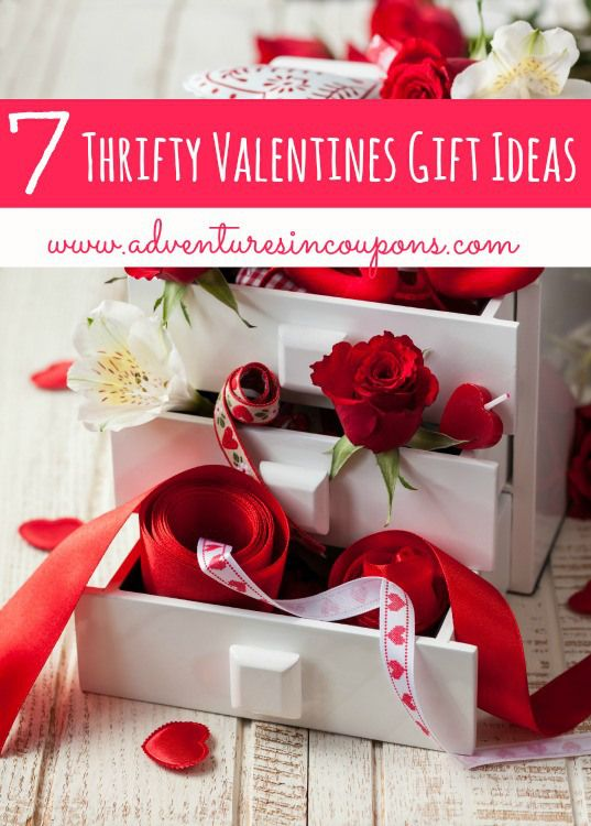 If Valentines Day Is Out Of Your Budget This Year These 7 Thrifty Gift Ideas Are Just For You Ll Give A Heartfelt To Loved One