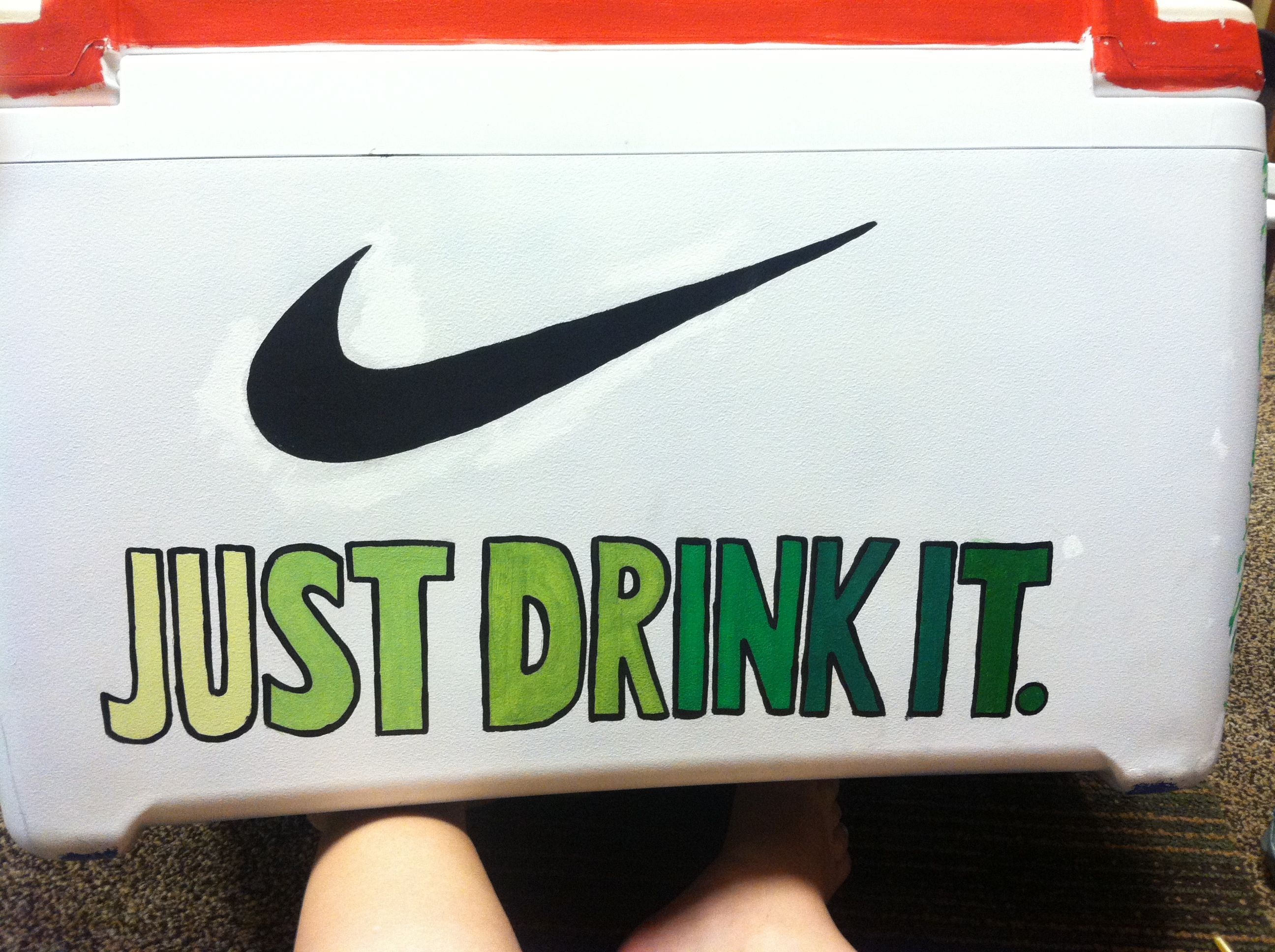 Just drink it nike cooler fraternity coolers
