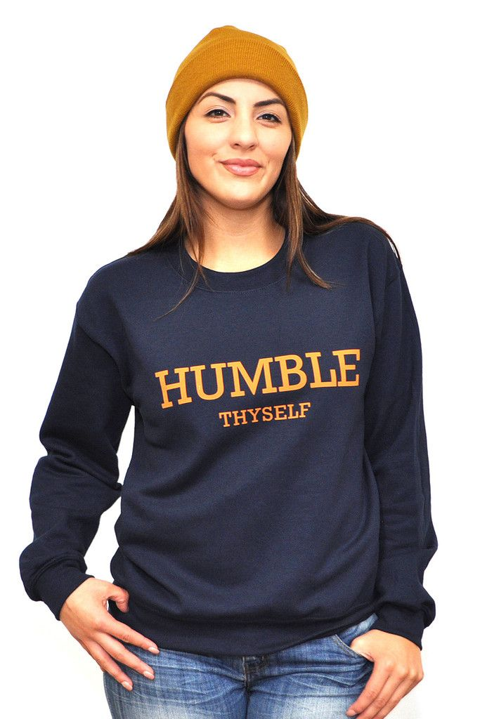 Humble Thyself Navy Sweatshirt Inspired by James 4:10 Humble yourselves before the Lord, and he will exalt you!