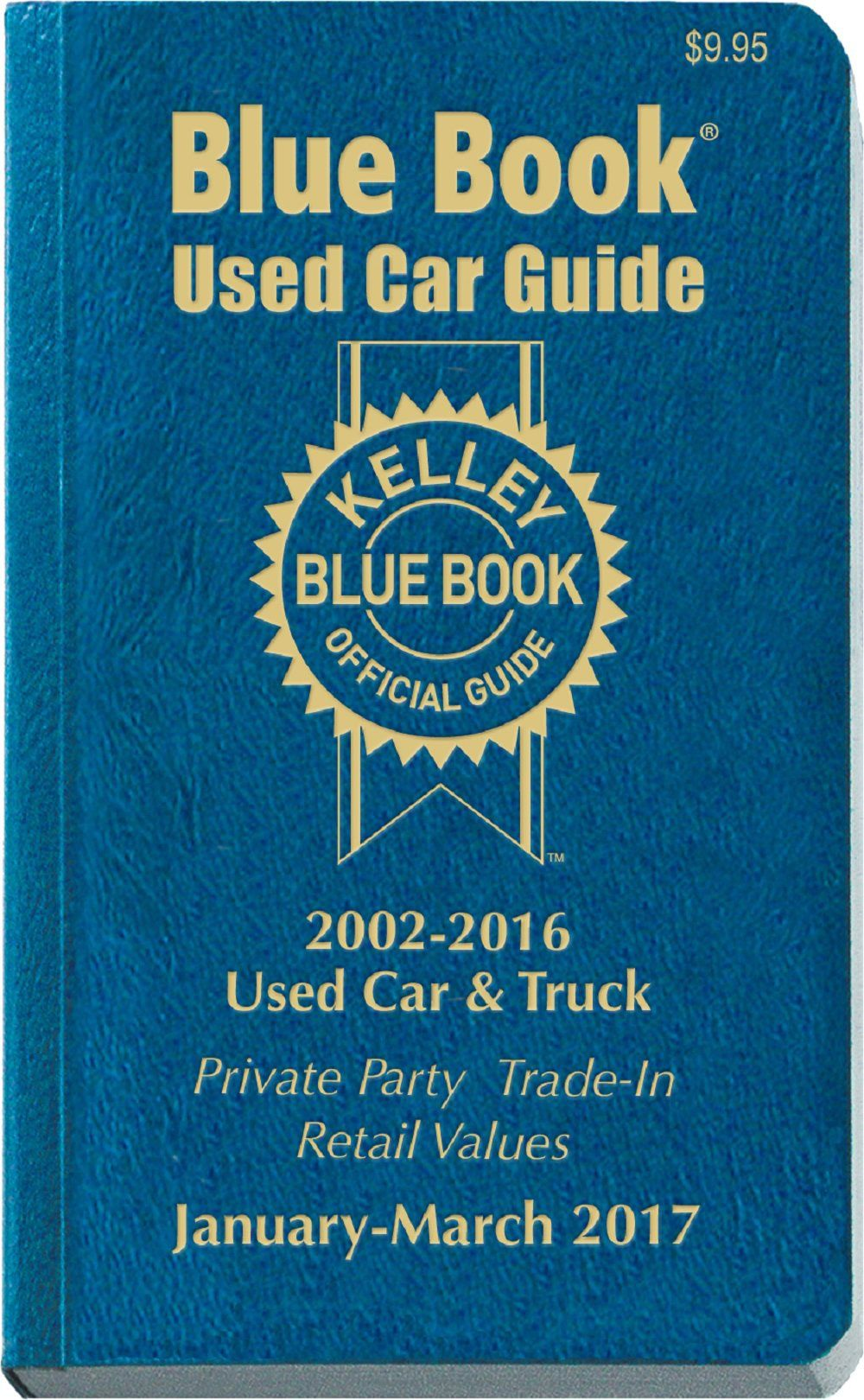 Kelley blue book used car consumer edition january march 2017 by kelley blue book