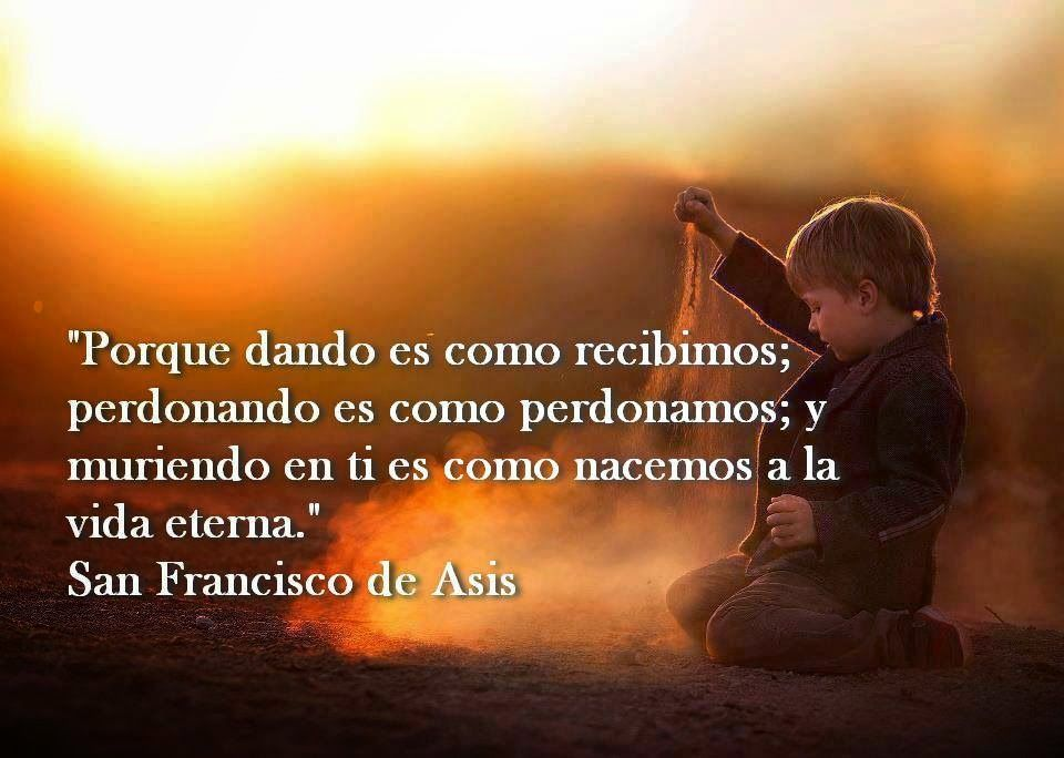 San Francisco De Asis Fe Saint Quotes Faith Y Frases