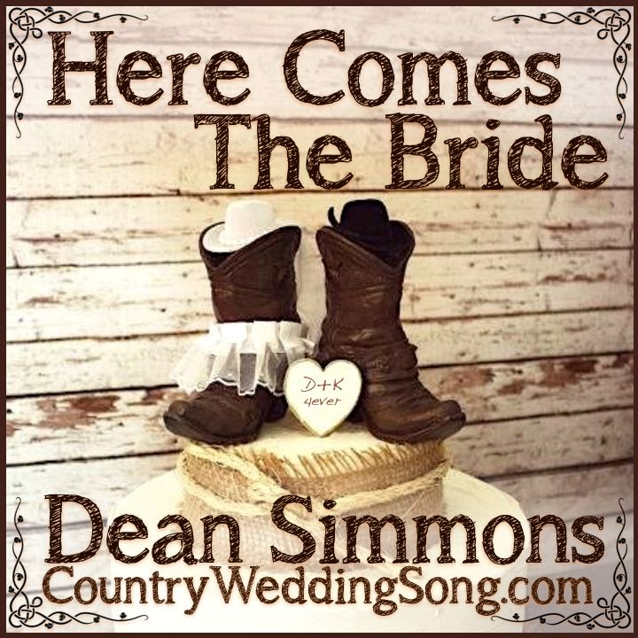 Country Wedding Song March Here Comes The Bride