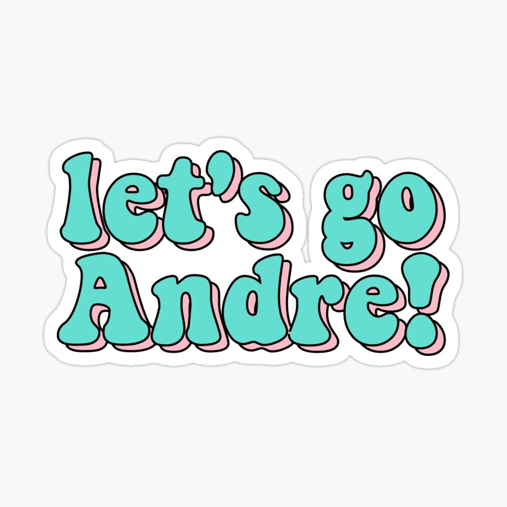 Let S Go Andre Tik Tok Victorius Meme Glossy Sticker By