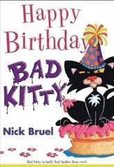 "Get ready to party! It's Bad Kitty's birthday, and guess who's on the guest list? Chatty Kitty, Strange Kitty, Stinky Kitty, and her other neighborhood ""pals"".   FIC BRU"