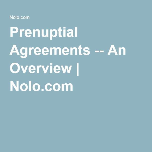Prenuptial Agreements An Overview Nolo Get My Kid Into