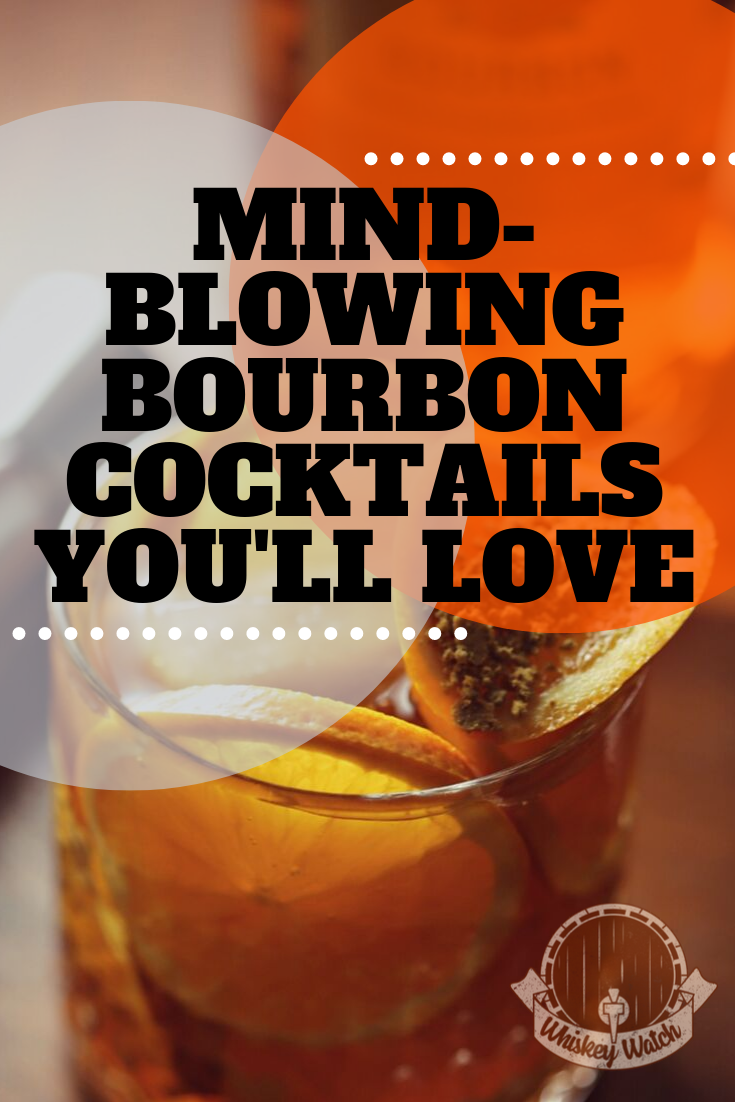 Photo of Mind-Blowing Bourbon Cocktails You'll Love