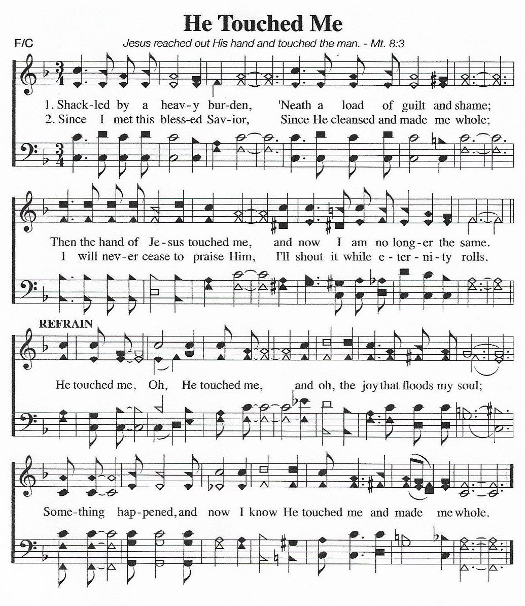 He Touched Me Hymn Satb With Images Gospel Song Lyrics