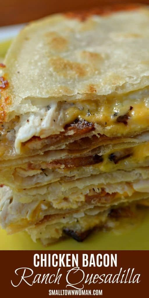 Chicken Quesadilla with Ranch and Bacon - Chicken Bacon Ranch Quesadilla | Chicken Bacon Ranch Rec
