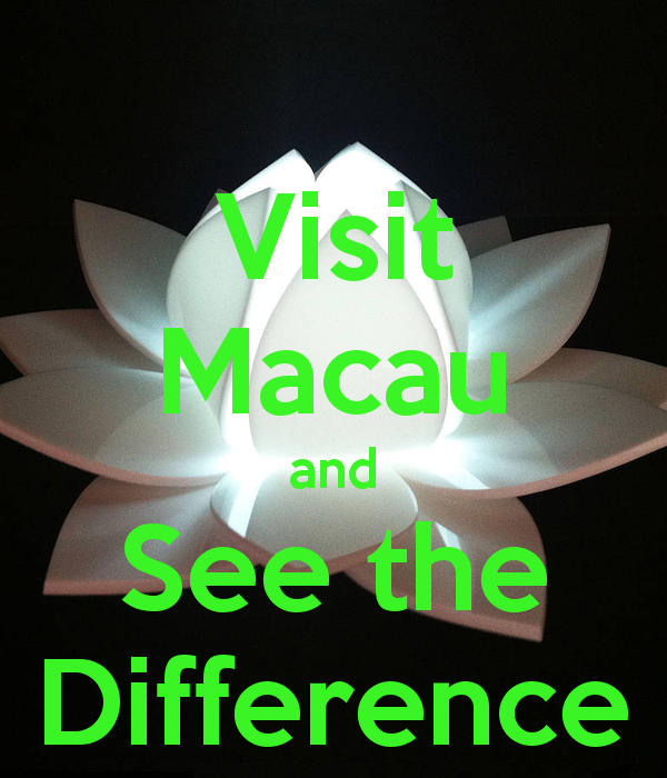 Visit Macau 澳門 and See the Difference