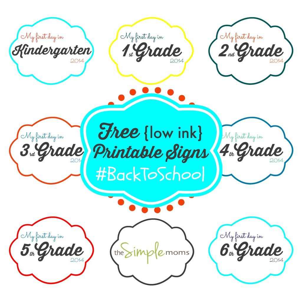 first day of school signs that don\'t use a lot of ink! | {back to ...