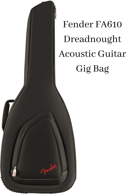 Fender Fa610 Dreadnought Acoustic Guitar Gig Bag Guitar Acoustic Guitar Archtop Guitar