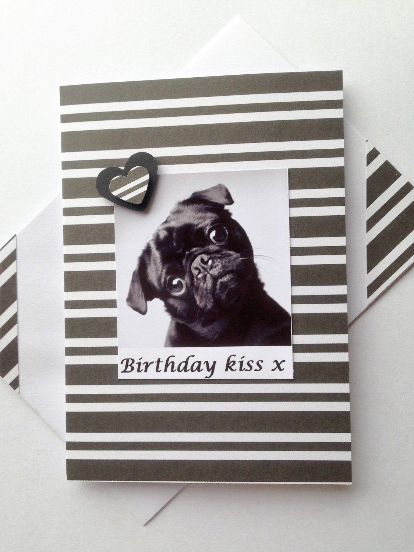 Black Pug Greetings Dog Card Birthday Wishes Handmade Dog Lover