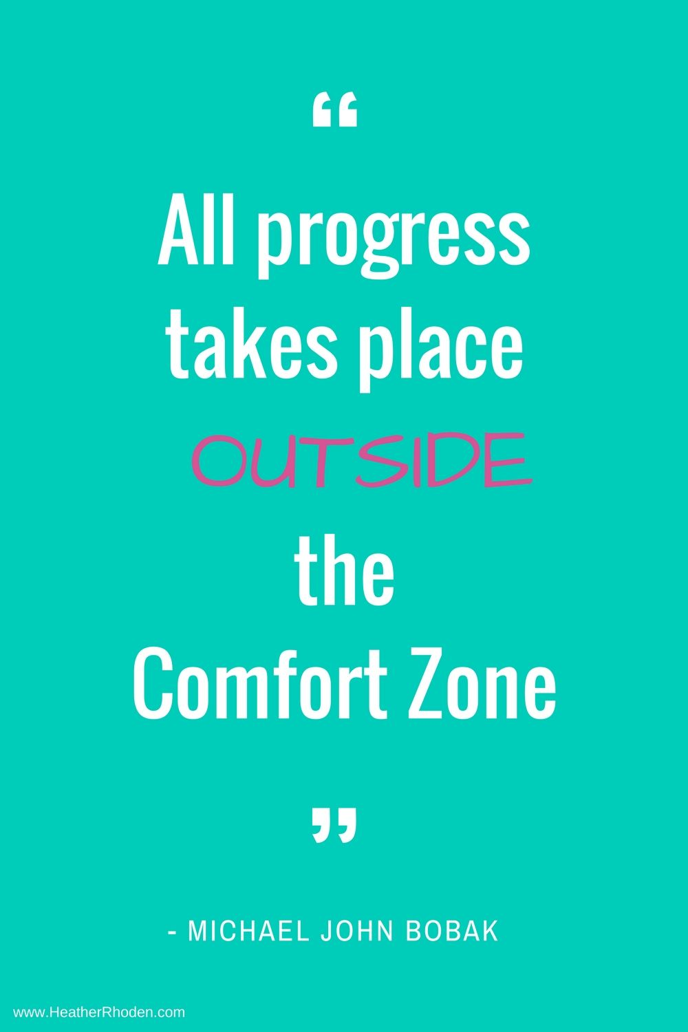 Great Motivating Quote With A Tip To Step Outside Your Comfort Zone Today That S Where Great Things Happen Comfortzon Motivational Quotes Quotes Good Advice