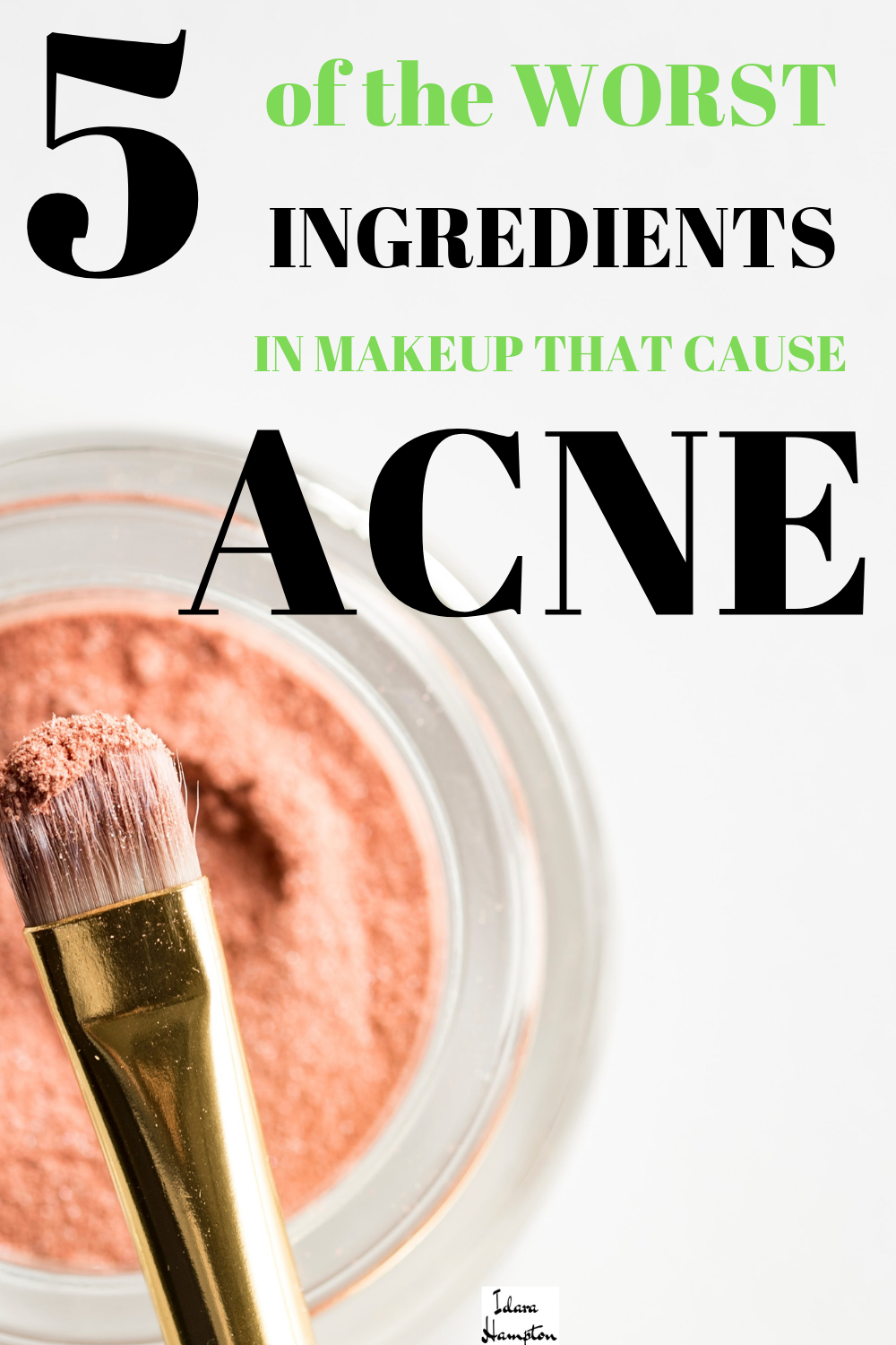 5 Makeup Ingredients To Avoid For Clear Skin Makeup