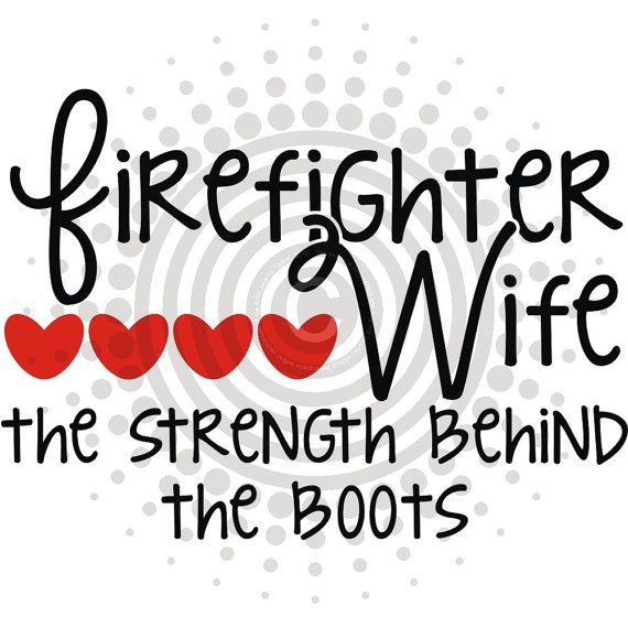 Download Firefighter Wife Strength Behind The Boots - Vinyl Decal ...