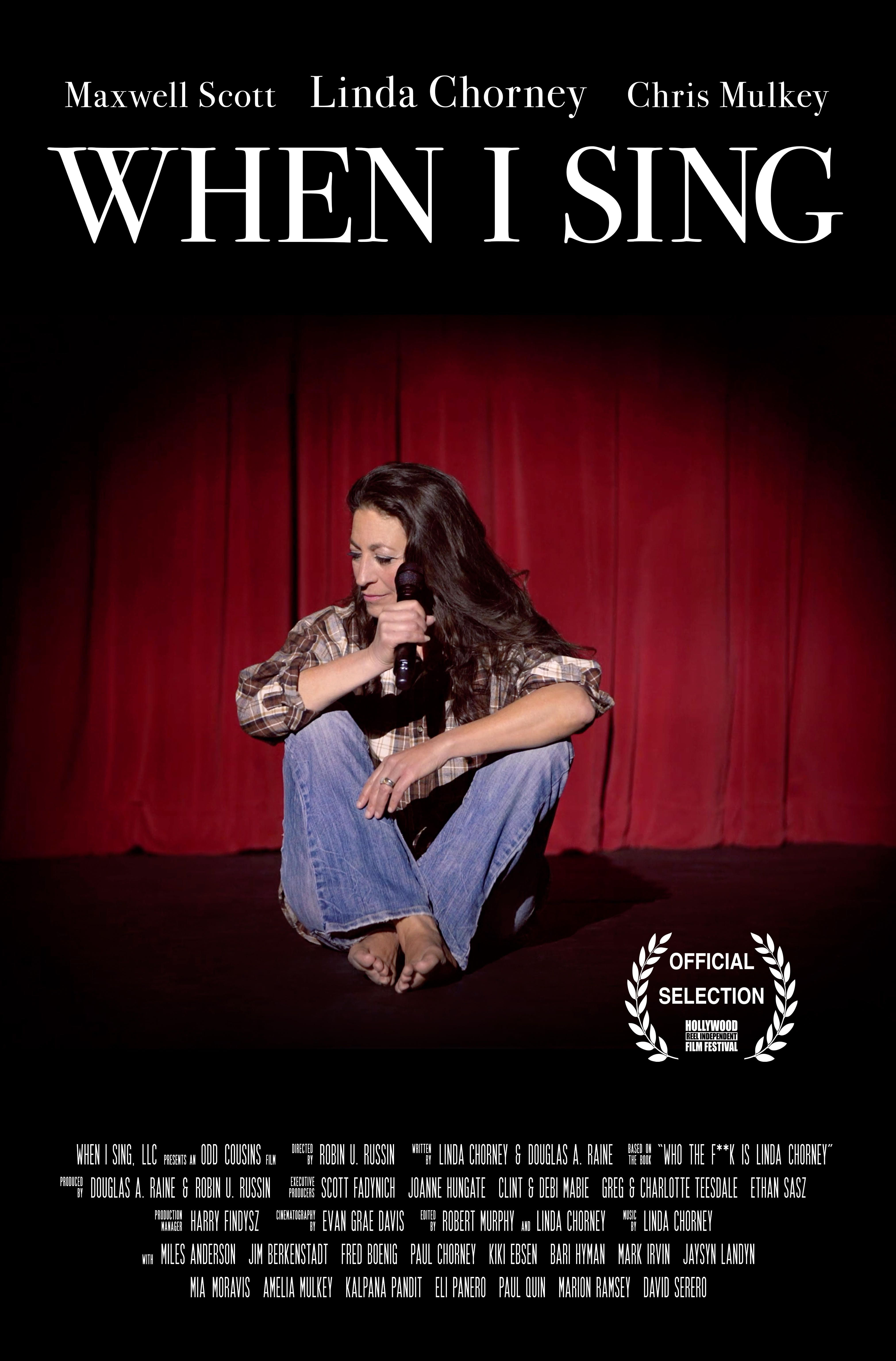 Linda Chorney's feature film, WHEN I SING premieres at the