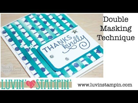 How To: Double Masking Technique - Luvin Stampin