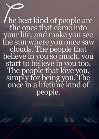 High Quality The Best Kind Of People Are The Ones That Come Into Your Life... Regarding  The Best Life Quotes 2017