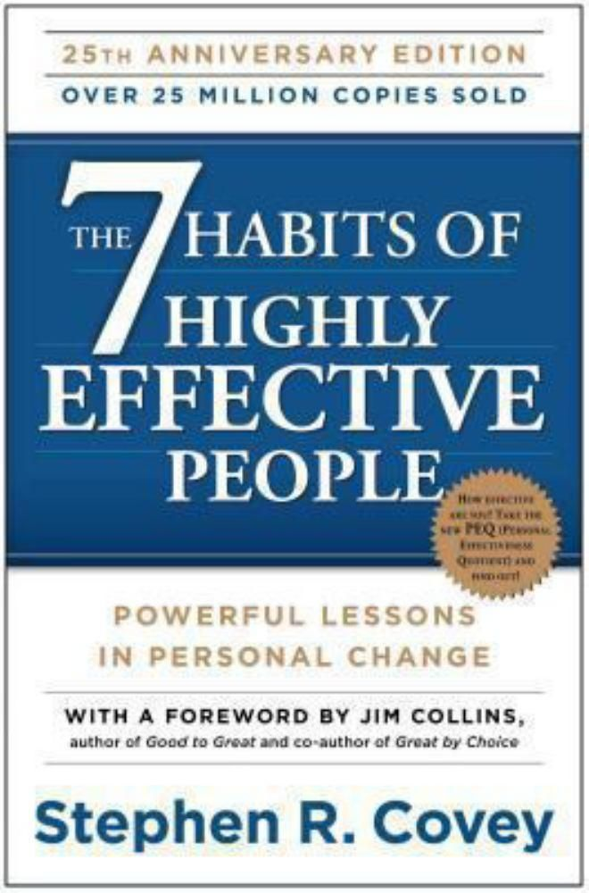 7 Habits Of Highly Effective People The Highly Effective People