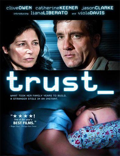 Ver Perdida De La Inocencia Trust 2010 Online Peliculas Online Gratis Good Movies To Watch Movies Liana Liberato