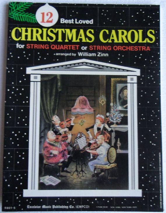 Vintage Music - 12 Best Loved Christmas Carols for String Quartet or Orchestra - Arranged by William Zinn