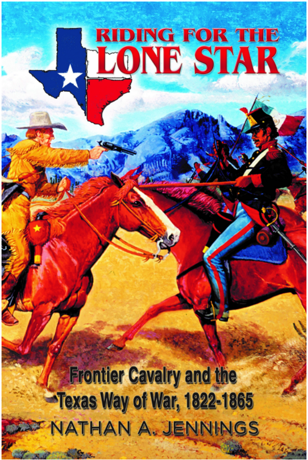 Riding For The Lone Star Drawing Upon Military Reports Participants Memoirs And Government Documents Cavalry Office Cavalry Mexican American War Lone Star