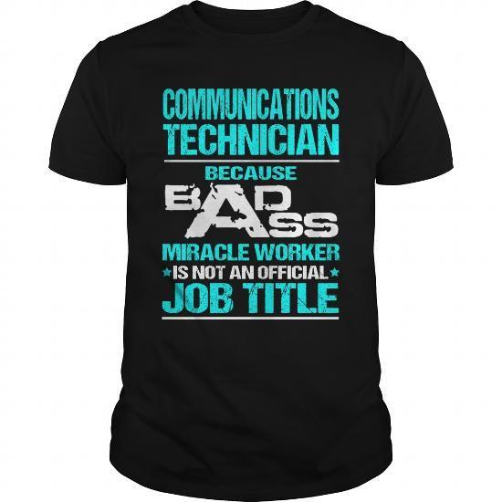 COMMUNICATIONS TECHNICIAN T Shirts, Hoodies. Check price ==► https://www.sunfrog.com/LifeStyle/COMMUNICATIONS-TECHNICIAN-115499466-Black-Guys.html?41382 $22.99
