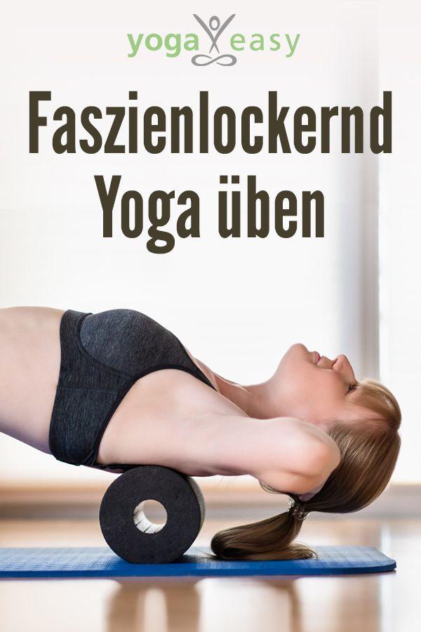 Photo of Mit Yoga gegen Anspannung: Üben Sie, die Faszie zu entspannen