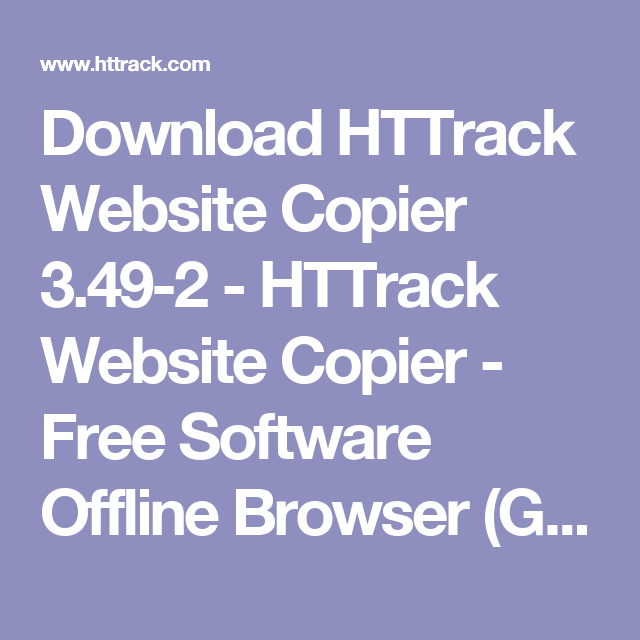 Download HTTrack Website Copier 3 49-2 - HTTrack Website