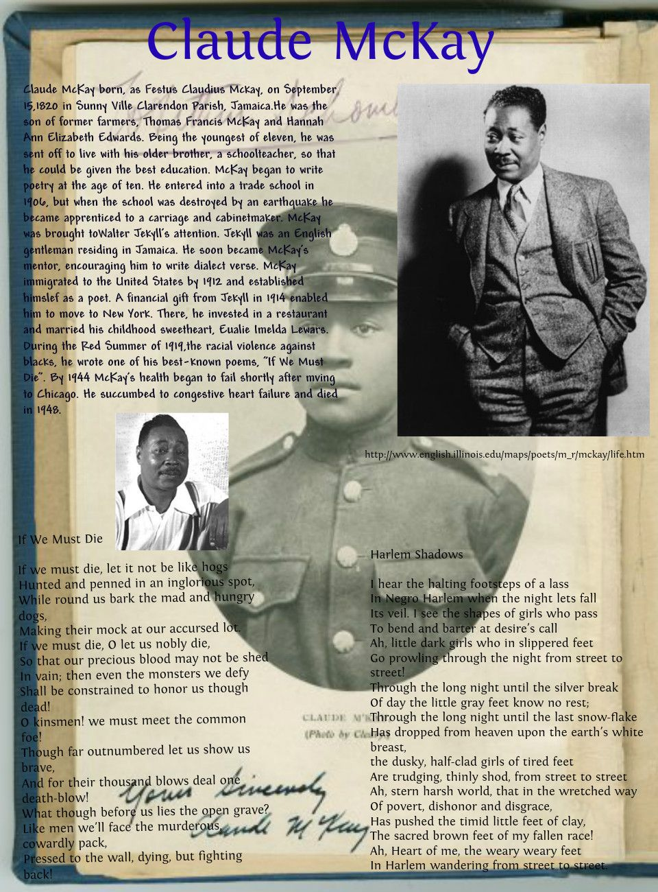 america by claude mckay I have always loved this poem and its duplicitous mixture of strife and rising above reading this poem is always like stepping into multiple shoes: racially and universally america has been able to capture not only the african american experience but the experience of every generation of every race and status in life.