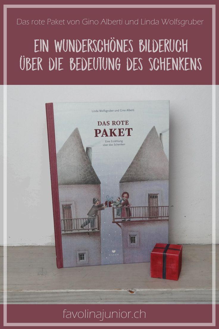 """""""Das rote Paket: Eine Erzählung über das Schenken"""" von Gino Alberti und Linda Wolfsgruber"""