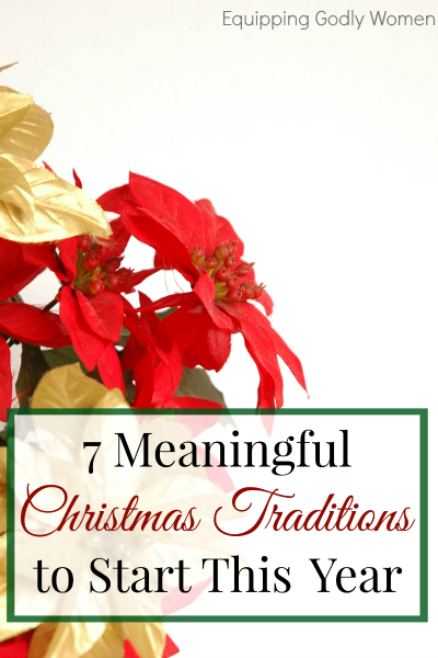 7 Meaningful Christmas Traditions to Start This Year
