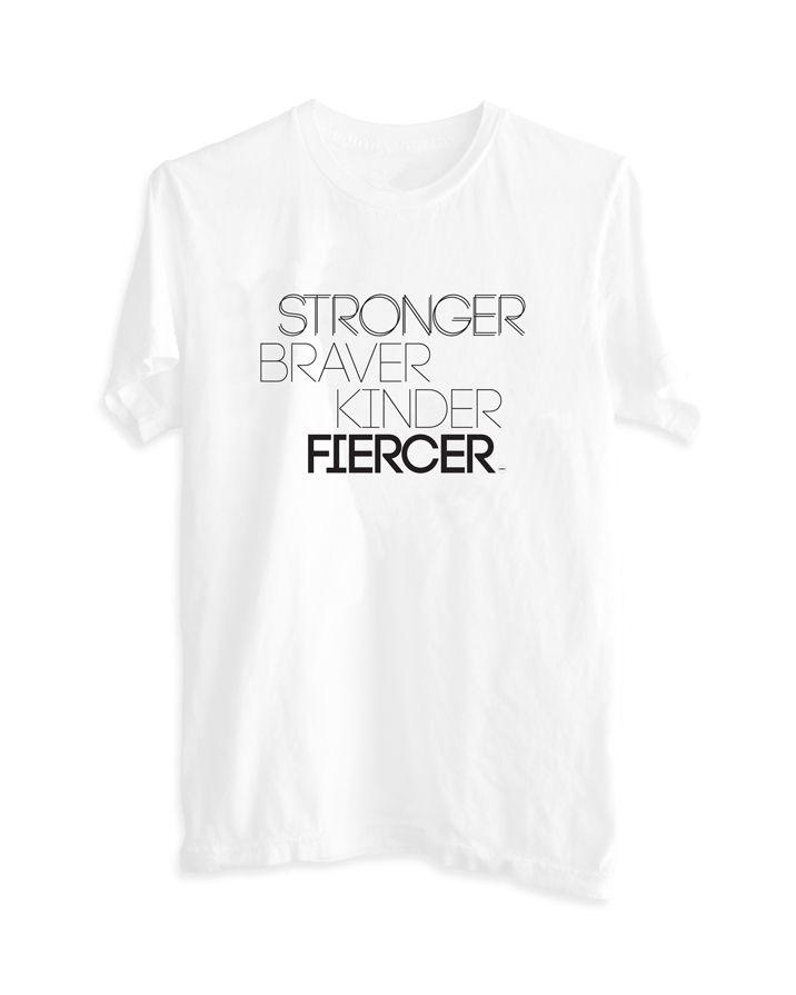 """""""Stronger Braver Kinder Fiercer"""" Women's Boyfriend Statement Tee White by ElsewareCo."""