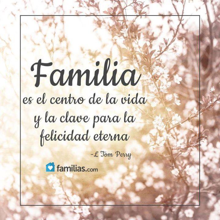 Nuestra Familia Debe Ser Nuestra Prioridad Familia Frases