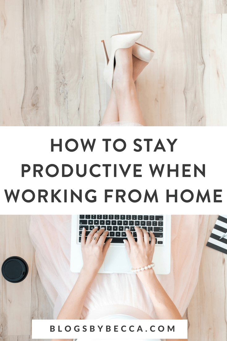 How To Stay Productive When Working From Home Blog Biz Blog Squarespace And Social Media Tips Blogging For Beginners Working From Home Productivity