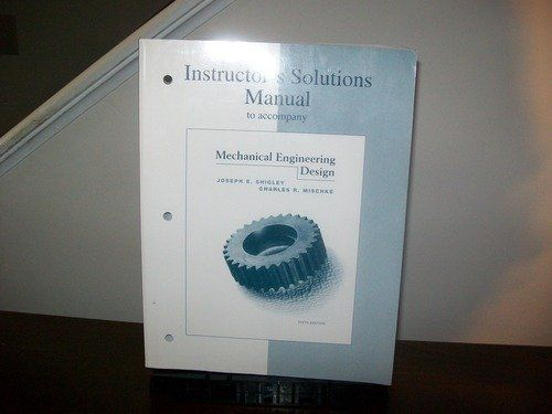 3999 instructors solutions manual to accompany mechanical 3999 instructors solutions manual to accompany mechanical engineering design by shigley http fandeluxe Choice Image